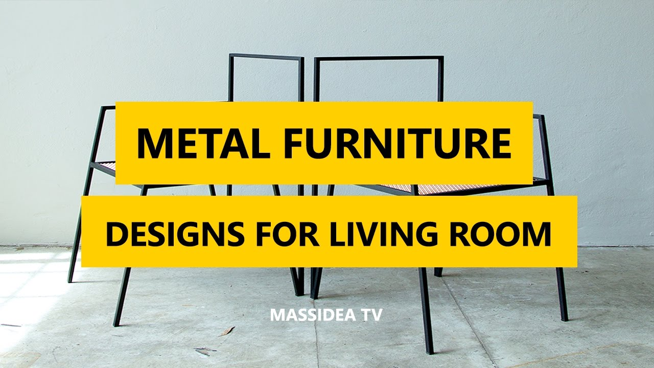 50 Cool Stuff Metal Furniture Designs Ideas For Living Room 2017 Youtube