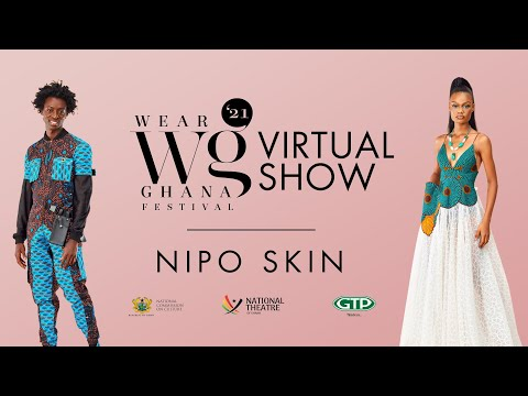 WEAR GHANA FASHION FESTIVAL | NIPO SKIN.