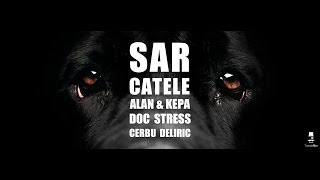 Repeat youtube video ALAN & KEPA , Doc , Stres, Cerbu', Deliric - Sar Catele [Official Video]