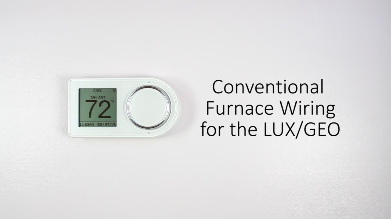 medium resolution of conventional furnace wiring for the lux geo youtube geo thermostat wiring diagram