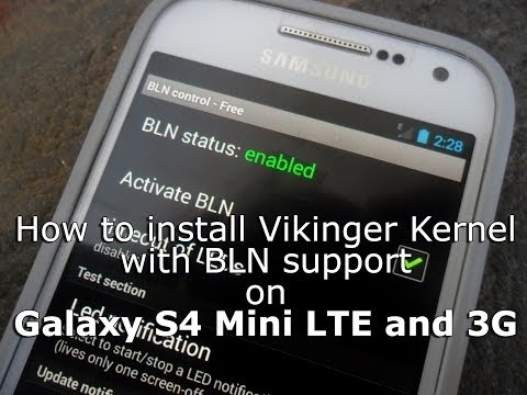 Vikinger Kernel With BLN Support For Galaxy S4 Mini LTE And 3G
