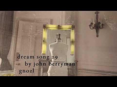 dream song 29