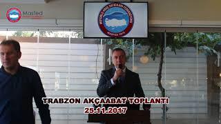 MASFED Trabzon Akçaabat Toplantısı 25.11.2017
