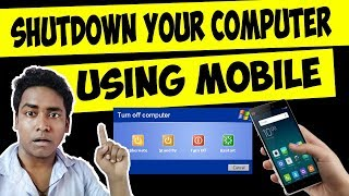How to Turn Off / Restart / Sleep Your PC Using Your Mobile