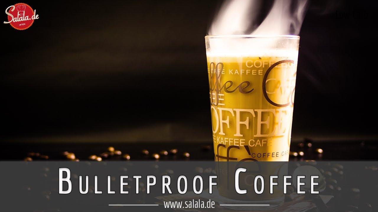 Bulletproof Coffee Rezept Und Warum Du Ihn Trinken Sollst I Low Carb