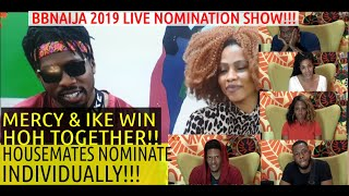 BBNaija 2019 10TH LIVE NOMINATION SHOW | KHAFI, OMASHOLA, FRODD, ELO, VENITA NOMINATED | IKE MERCY H
