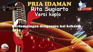 Download Lagu PRIA IDAMAN - Rita Sugiarto karaoke versi koplo tanpa vokal mp3