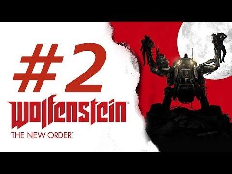 Wolfenstein The New Order Gameplay Walkthrough Part 2 (XBOX ONE)
