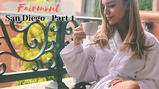THE FAIRMONT GRAND DEL MAR - San Diego Travel Vlog - EPISODE 1