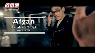 Afgan - Katakan Tidak | Dance Version (Official Video - HD)
