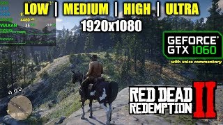 GTX 1060 Red Dead Redemption 2 1080p All Settings