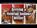 Reviving a Victorian Eastlake Dresser