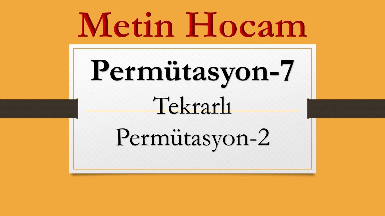 Sayma ve Permütasyon-6 | Tekrarlı Permütasyon-1| En Kısa Yol Soruları | AYT Matematik