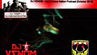 DJ Venom - Hard Dance Nation Podcast October 2016