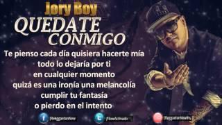 Jory Boy - QuedaTe Conmigo Dame Una Noche