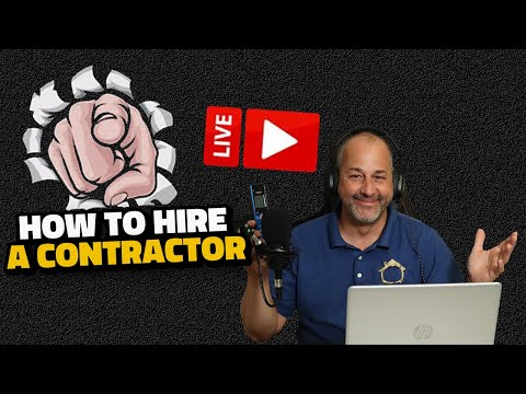 5 Rules for Hiring a Contractor