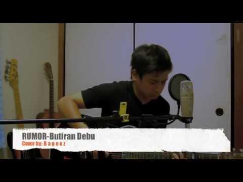 RUMOR- butiran debu(cover)by:Bagoez