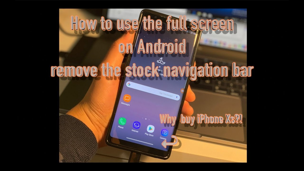 How to use full screen on galaxy note 9 (ft  XDA navigation gestures app)