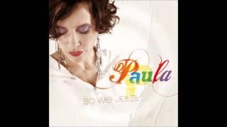 Paula-Warum hab ich so lange gewartet