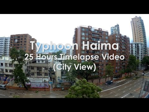 Timelapse: Typhoon Haima (Hong Kong city view) in 25 Hours