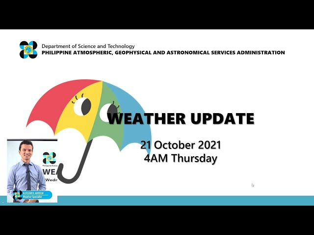 Public Weather Forecast Issued at 4:00 AM October 21, 2021