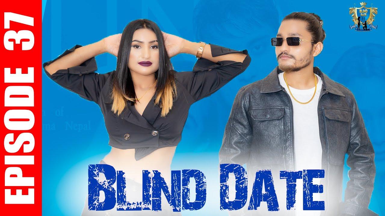 Download Blind Date || Episode 37