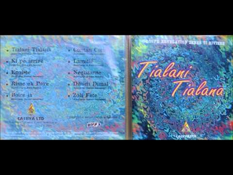 TIALANI TIALANA, Groupe Revelation  Zenes ti riviere...l'album.