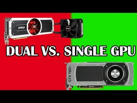 Single vs. Dual GPU's - The Differences