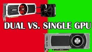 Single vs. Dual GPU