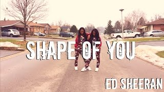 ED SHEERAN - Shape Of You (Leroy Sanchez Cover) Twin Version Dance Choreography By Kyle Hanagami