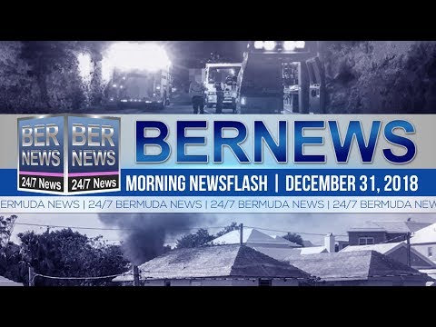 Bernews Newsflash For Monday December 31, 2018