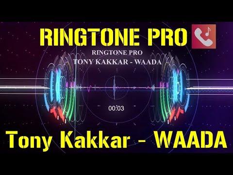 Tony Kakkar - WAADA || Nia Sharma || Tony Kakkar || Romantic Music Hot || RINGTONE PRO || SAD SONG