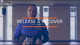 Release and Recover Lower Body with Kusal