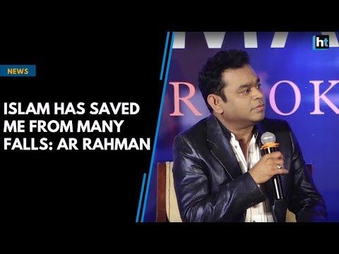 Islam has saved me from many falls: AR Rahman