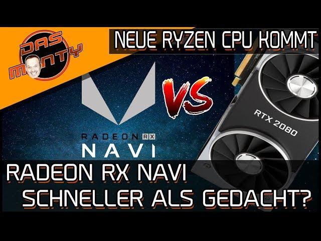 AMD RADEON RX NAVI schneller als gedacht?   Neue Ryzen CPU kommt   RX 3080   DasMonty