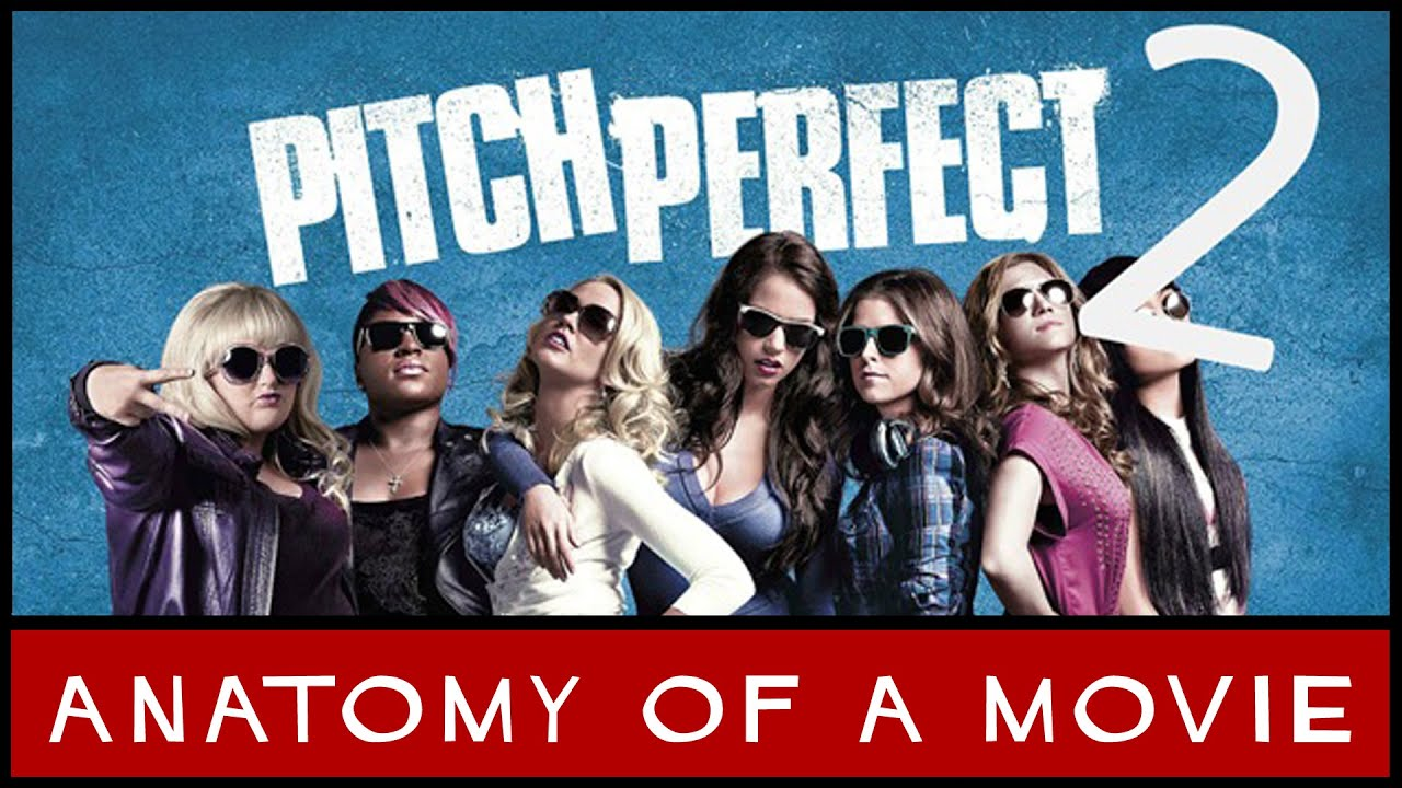 Download Pitch Perfect 2 Review (Anna Kendrick / Rebel Wilson)   Anatomy of a Movie