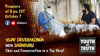 Vijay Deverakonda with Sadhguru - Chai and Conversation in a Tea Shop!