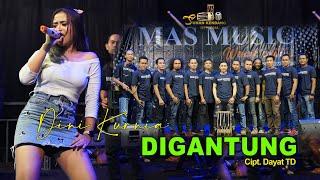 Download Dini Kurnia - Digantung (Official LIVE)