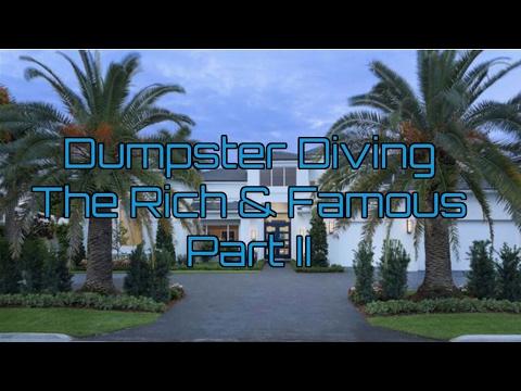 Dumpster Diving The Rich & Famous Trash Part II