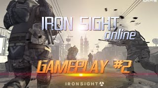 Iron Sight - Gameplay #2  new shooter 2016