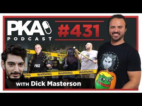PKA 431 w/ Dick Masterson - Escort  Sent to Wings, Body Cam Failure, Ice Poseidon FBI Raid
