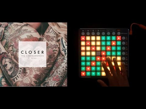 The Chainsmokers - Closer launchpad Tutorial + Project file