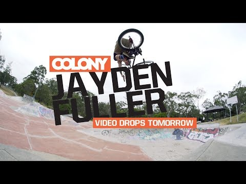 Little teaser for the Jayden Fuller video dropping tomorrow! Thanks for watching, make sure you subscribe: http://www.youtube.com/user/ColonyBMXBrand?sub_confirmation=1 @colonybmxbrand http://col...