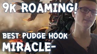 9K Roaming! Best Pudge Hook by Miracle-