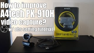 How to improve A4tech PK 910H video capture?