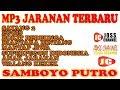 LAGU JARANAN TERBAIK SAMBOYO PUTRO Mp3