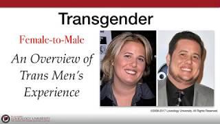 "Loveology University – ""Transgender Female to Male"" Course Sneak Preview"