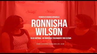 Ronnisha Wilson Takes 'Natural, No Nonsense Solutions For Eczema'.