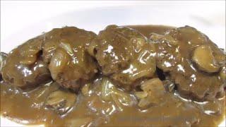 Hamburger Steaks with Mushroom & Onion Gravy - How To Make Hamburger Steaks