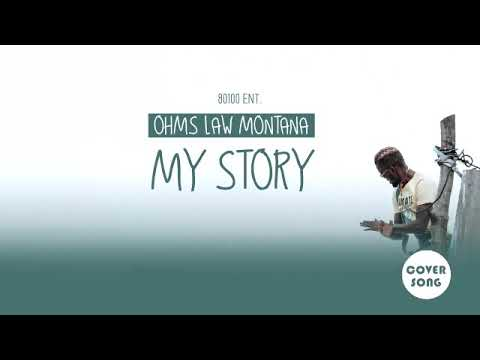 ohms-law-montana---my-story-[never-give-up-harmonize-cover]